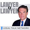 Legal Talk Network | Lawyer 2 Lawyer Podcast