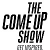 The Come Up Show | Canadian & International Hip Hop