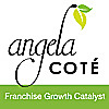 Angela Cote - Franchise Growth Catalyst