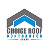 Choice Roof Contractor