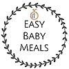 Easy Baby Meals