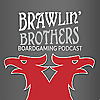 Brawling Brothers Boardgaming Podcast - News & Ramblin'