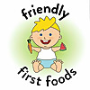Friendly First Foods