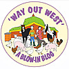 Way Out West Blow-in blog
