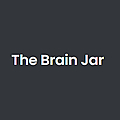 The Brain Jar Movies