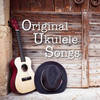 The Original Ukulele Songs