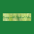 Living with Cerebral Palsy