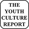 THE YOUTH CULTURE REPORT