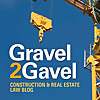 Gravel2Gavel | Construction & Real Estate Law Blog