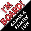 I'm Board! Games & Family Fun