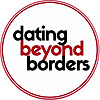 Dating Beyond Borders