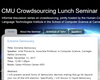 CMU Crowdsourcing Lunch Seminar