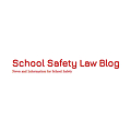 School Safety Law Blog – News and Information for School Safety