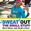Sweat Out The Small Stuff