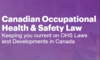 Canadian Occupational Health & Safety Law