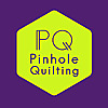 Pinhole Quilting