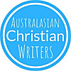 Australasian Christian Writers | A blog for Christian writers and readers