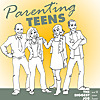 Parenting Teens Podcast