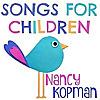 Nancy Kopman   Children's Music With a Purpose