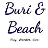 Buri and Beach Blog