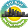 Baltimore on the Cheap | Your local guide for living well... on less!