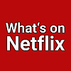 What's on Netflix