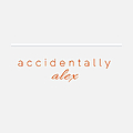 Accidentally Alex