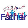"The ""Perfect"" Father"