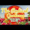 The Radical Gardener