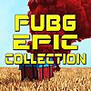 PUBG EPIC Collection