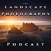 The Landscape Photography Podcast