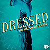 Dressed | The History of Fashion