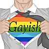 Gayish Podcast