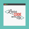 Learn to Code With Me Podcast