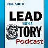 Lead with a Story Podcast   Lessons in leadership, one story at a time