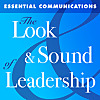 The Look & Sound of Leadership