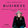 She Creates Business | Podcast for Wedding Pros