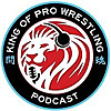 King of Pro Wrestling Podcast