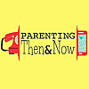 Parenting Then and Now | Podcast