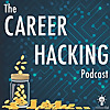 The Career Hacking Podcast