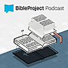 The Bible Project Podcast