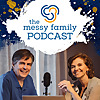 Messy Parenting   The Messy Family Project