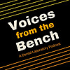 Voices from The Bench