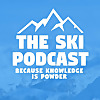 The Ski Podcast | Because Knowledge is Powder