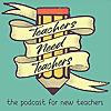 Teachers Need Teachers Podcast