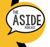 The Aside Podcast