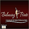 Ballet Uncovered   Balancing Pointe Podcast