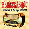 RETROGASMIC | The Vintage & Retro Podcast