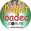 Perfectloaded | Home of Music