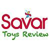 Savar Toys Review